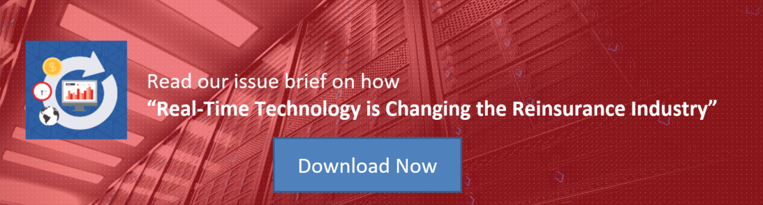 "Read our issue brief on how ""Real-Time Technology is changing the Reinsurance Industry"""